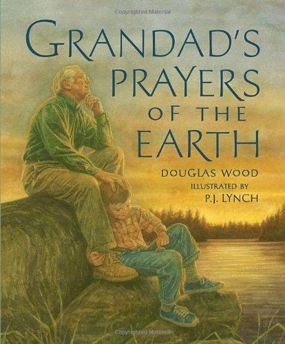 Grandad's Prayers of the Earth (076360660X) by Wood, Douglas