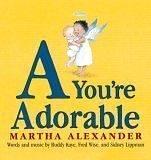 9780763606749: A You're Adorable