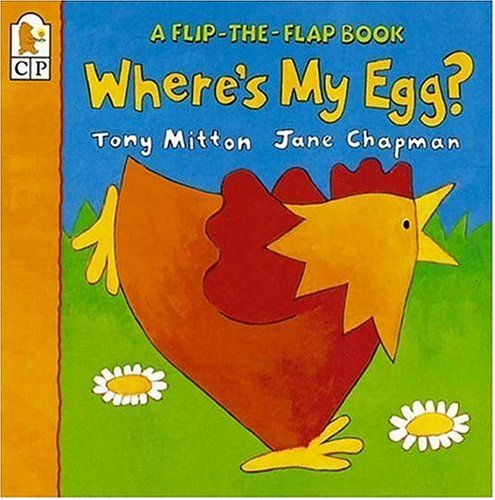 Where's My Egg?: Flip-the-Flap (Flip and Find): Mitton, Tony