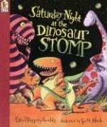 Saturday Night at the Dinosaur Stomp: Shields, Carol Diggory