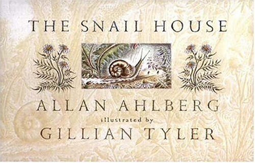 The Snail House (0763607118) by Ahlberg, Allan