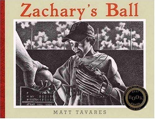9780763607302: Zachary's Ball (Tavares baseball books)
