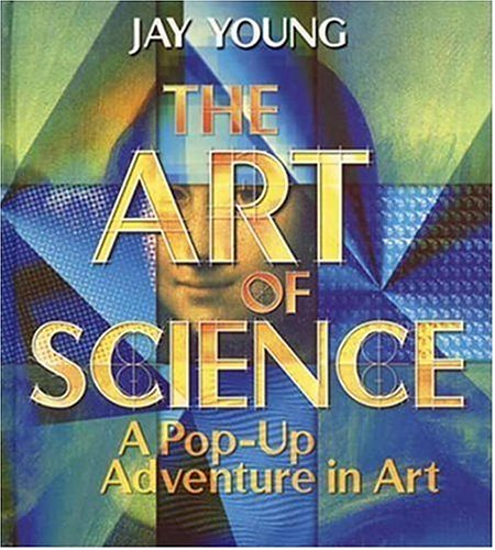 The Art of Science A Pop-Up Adventure in Art