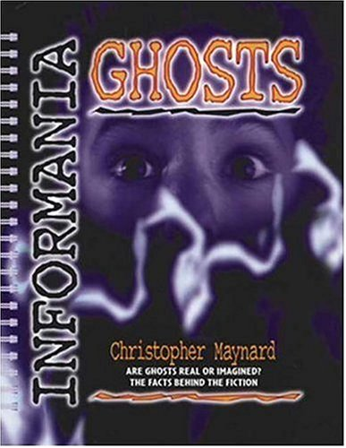 9780763607586: Informania: Ghosts