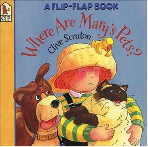 9780763607609: Where Are Mary's Pets?: A Flip-Flap Book (Flip and Find)