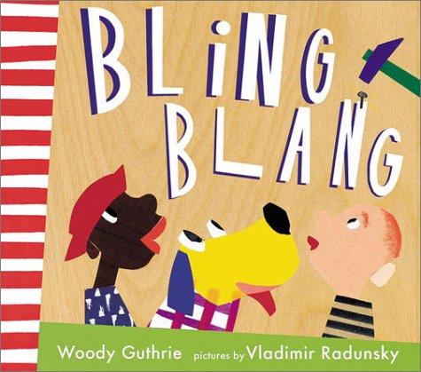 Bling Blang: Woody Guthrie