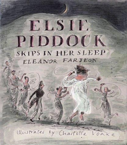 9780763607906: Elsie Piddock Skips in Her Sleep