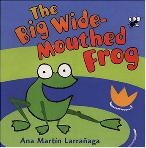 9780763608071: The Big Wide-Mouthed Frog: A Traditional Tale