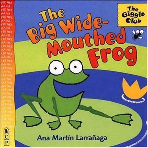 9780763608088: The Big Wide-Mouthed Frog: A Traditional Tale (Giggle Club)
