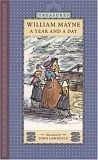 A Year and a Day (Candlewick Treasures) (0763608505) by Mayne, William