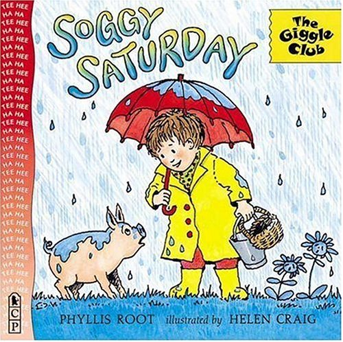 9780763608514: Soggy Saturday (The Giggle Club)