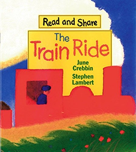 9780763608668: The Train Ride: Read and Share (Reading and Math Together)