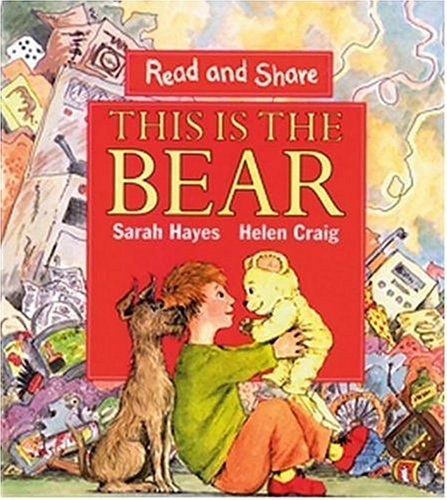 9780763608675: This is the Bear (Read and Share)