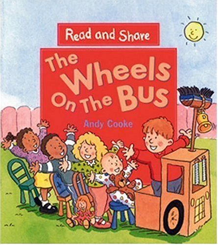 The Wheels on the Bus: Read and Share (Reading and Math Together): Andy Cooke