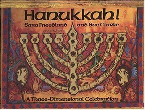 9780763608903: Hanukkah!: A Three-Dimensional Celebration
