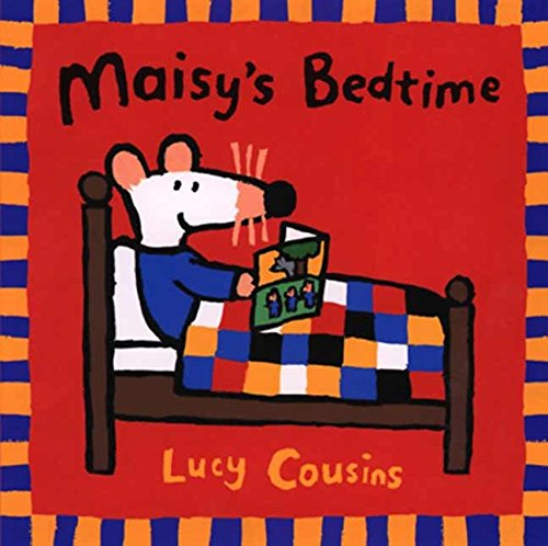 Maisy's Bedtime: Lucy Cousins