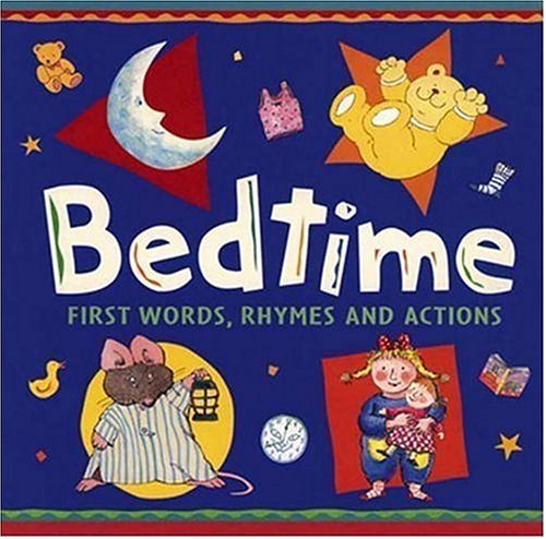 9780763609320: Bedtime: First Words, Rhymes, and Actions