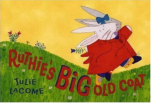 Ruthie's Big Old Coat: Julie Lacome