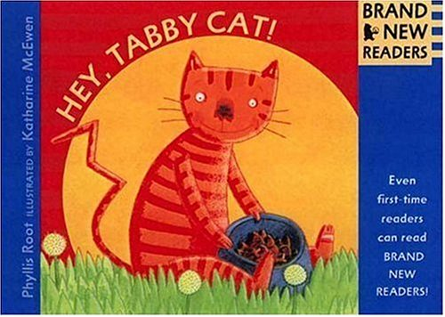 9780763610395: Hey, Tabby Cat!: Brand New Readers