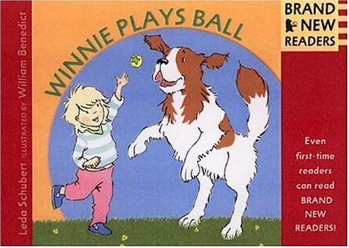 Winnie Plays Ball: Brand New Readers: Schubert, Leda