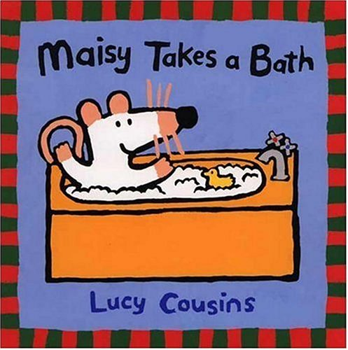 Maisy Takes a Bath: Lucy Cousins