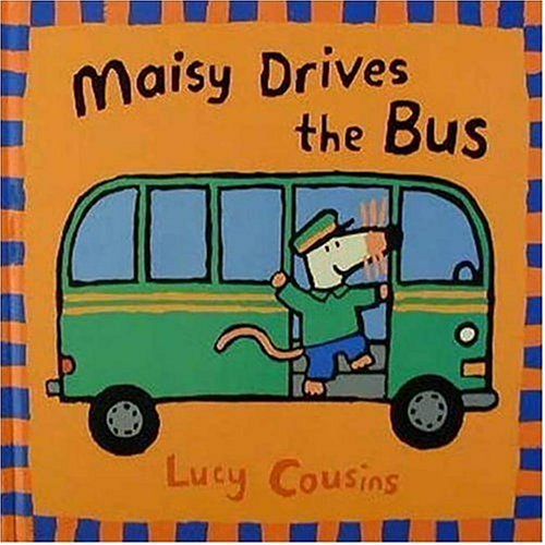 9780763610838: Maisy Drives the Bus