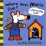 9780763611637: Where Does Maisy Live?: A Lift-The-Flap Book