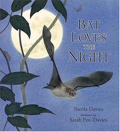 9780763612023: Bat Loves the Night