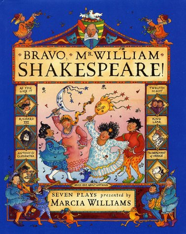 Bravo, Mr. William Shakespeare!: Marcia Williams