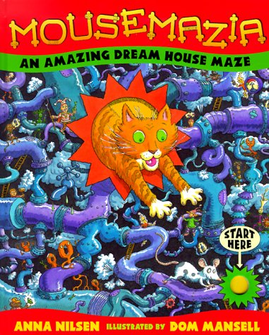 Mousemazia: An Amazing Dream House Maze (0763612510) by Anna Nilsen