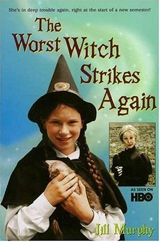 9780763612559: The Worst Witch Strikes Again