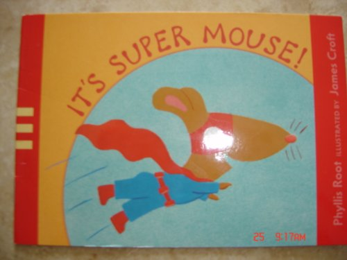 9780763613617: It's Super Mouse