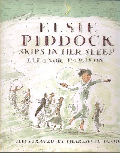 9780763613655: Elsie Piddock Skips in Her Sleep