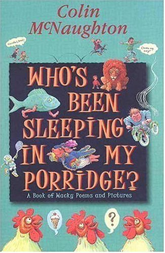 9780763613808: Who's Been Sleeping in My Porridge?