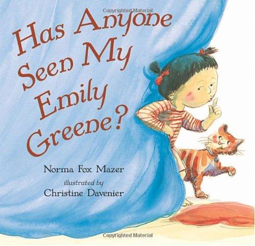 9780763613846: Has Anyone Seen My Emily Greene?