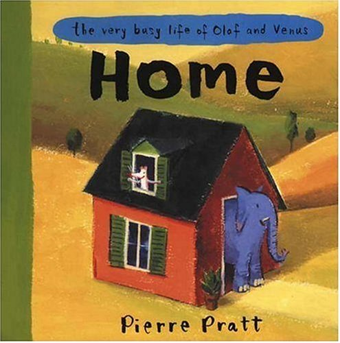 The Very Busy Life of Olaf and Venus: Home: Pratt, Pierre