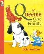 Queenie, One of the Family (0763614009) by Bob Graham