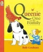 Queenie, One of the Family: Graham, Bob; Graham, Bob (illustrator)