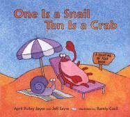 9780763614065: One Is a Snail, Ten Is a Crab: A Counting by Feet Book
