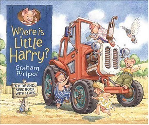 Where Is Little Harry? (0763614394) by Graham Philpot
