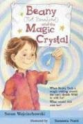 9780763614416: Beany (Not Beanhead) and the Magic Crystal
