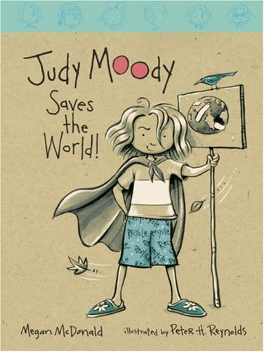 9780763614461: Judy Moody Saves the World! (Book #3)