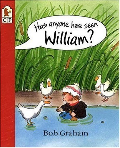 9780763615512: Has Anyone Here Seen William?