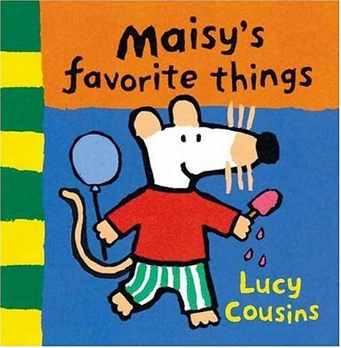 9780763615741: Maisy's Favorite Things