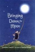 9780763615772: Bringing Down the Moon