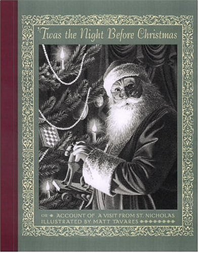 Twas the Night Before Christmas: Account of: Anonymous; Tavares, Matt