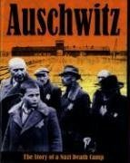 Auschwitz: The Story of a Nazi Death Camp (Watts Nonfiction): Clive Lawton