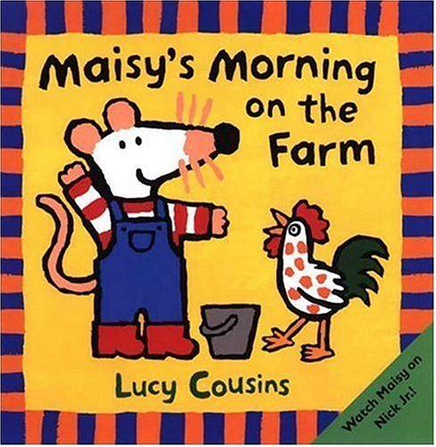 9780763616106: Maisy's Morning on the Farm