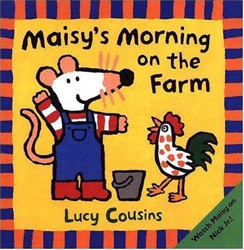 9780763616106: Maisy's Morning on the Farm