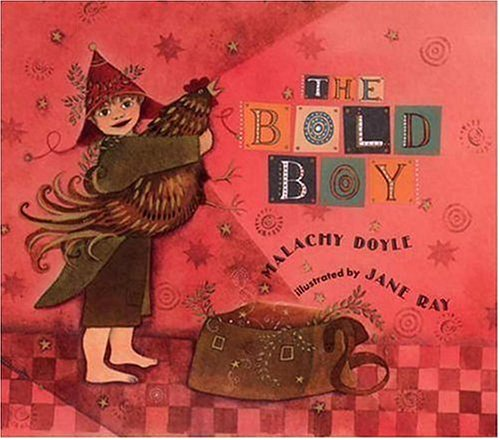 9780763616243: The Bold Boy